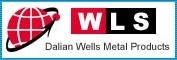 Dalian Wells Metal Products Co.,Ltd.